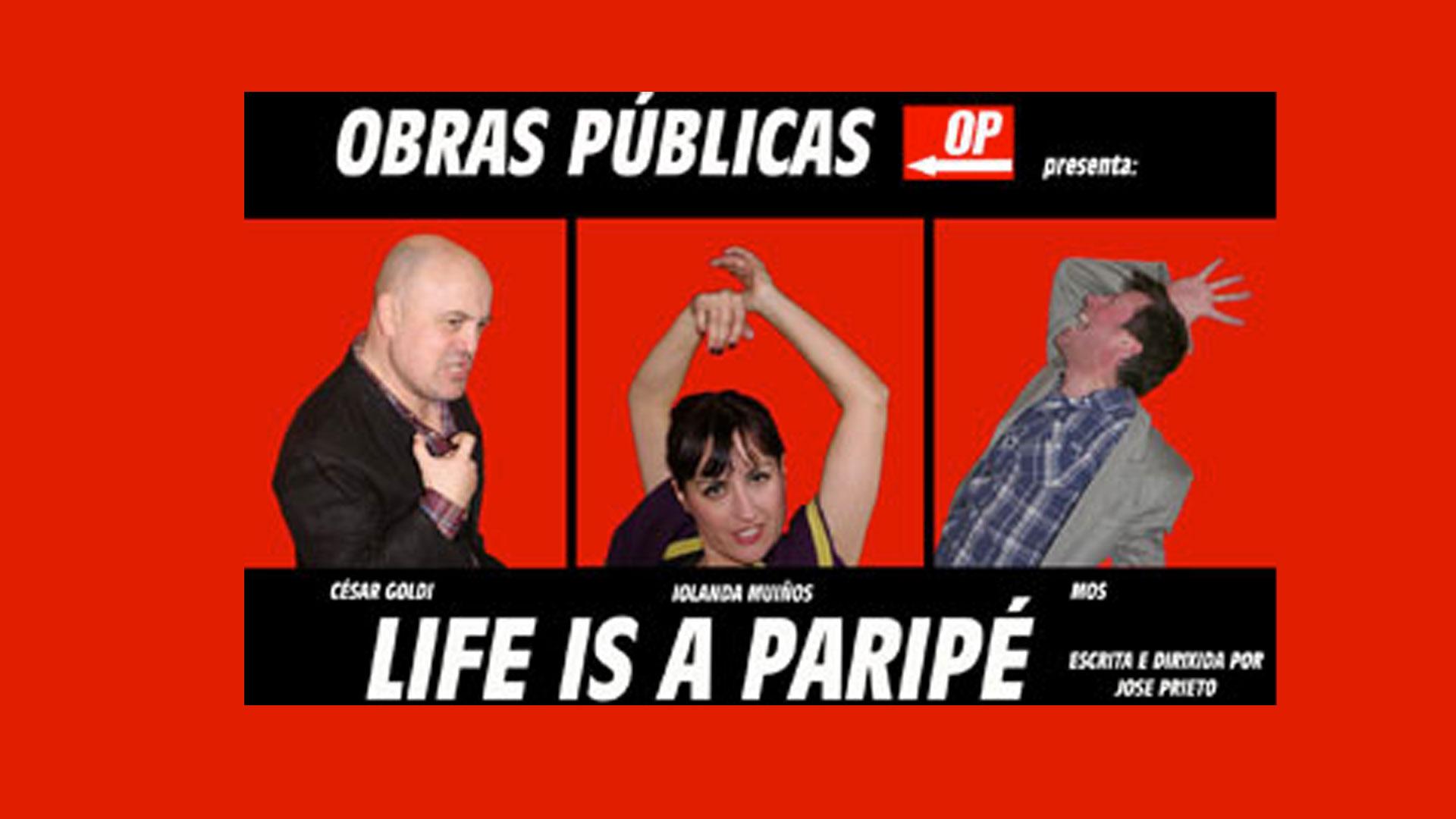 Life is Paripé