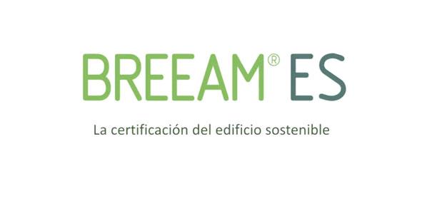 Certifiación del edificio sostenible Breeam