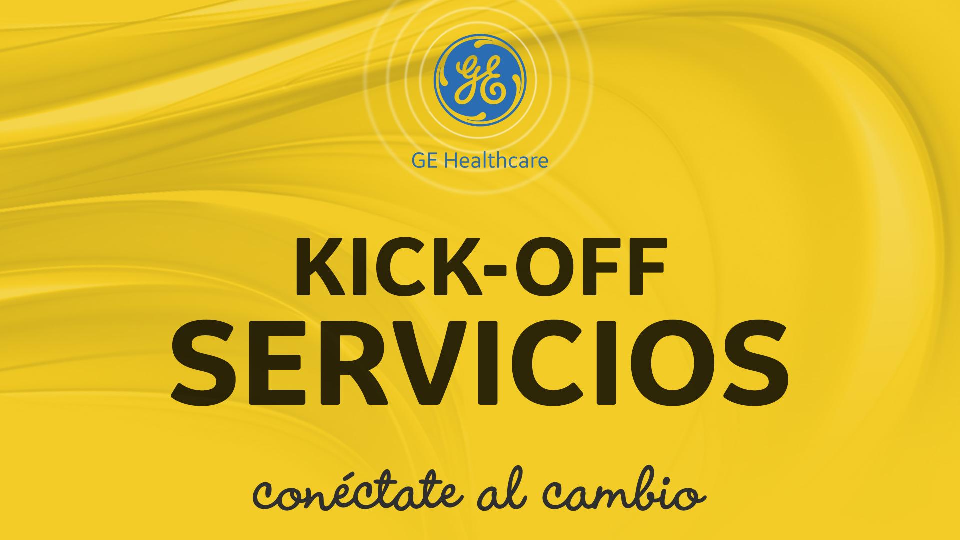 KickOff Servicios General Electric Healthcare 2018
