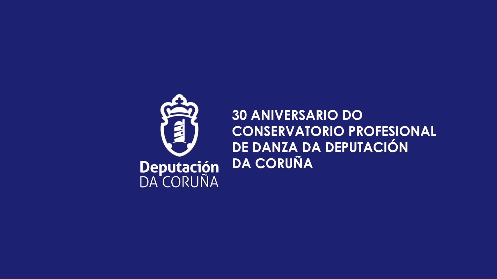 30 Aniversario del Conservatorio Profesional de Danza